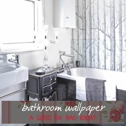 Bathroom Wallpaper A Good Or Bad Idea